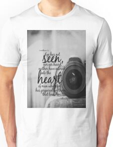 No Eye Has Seen Unisex T-Shirt