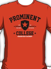 Prominent College T-shirt T-Shirt