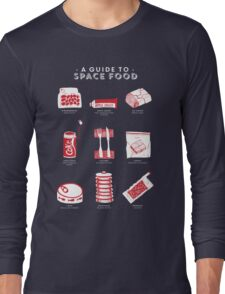 A Guide to Space Food Long Sleeve T-Shirt