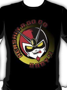 Henshin a go go!! T-Shirt