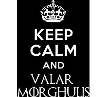 Valar Morghulis - Game Of Thrones Photographic Print