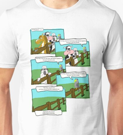 On the fence - First they came Unisex T-Shirt