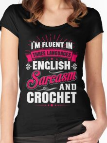 English, Sarcasm and Crochet Women's Fitted Scoop T-Shirt