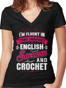 English, Sarcasm and Crochet Women's Fitted V-Neck T-Shirt