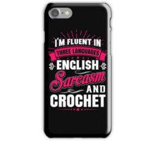 English, Sarcasm and Crochet iPhone Case/Skin