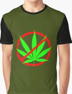 marijuana no Graphic T-Shirt