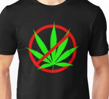 marijuana no Unisex T-Shirt