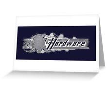 Hardware Greeting Card