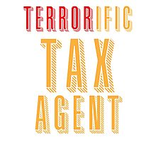 TERRORific tax agent (terrific) Photographic Print