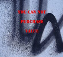 Message 16 - YOU CAN NOT PURCHASE VALUE by TonyBroadbent