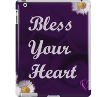 Bless your heart iPad Case/Skin