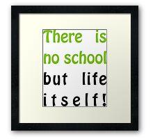 No school Framed Print