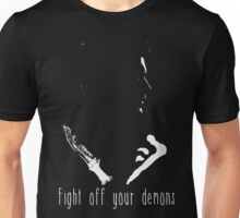 Fight off your demons Unisex T-Shirt