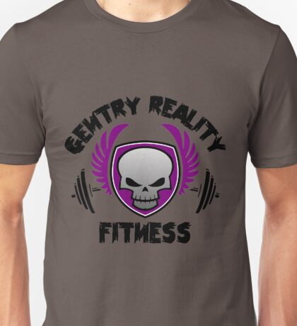 Gentry Reality Fitness Gear Unisex T-Shirt
