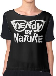 Nerdy By Nature - Funny Shirt Chiffon Top
