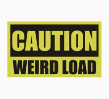 CAUTION Weird Load by GentryRacing