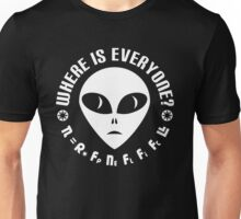 Geek Drake Equation - Fermi Paradox - Where are the Aliens Unisex T-Shirt