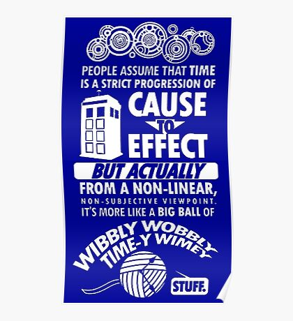 Wibbly wobbly Poster