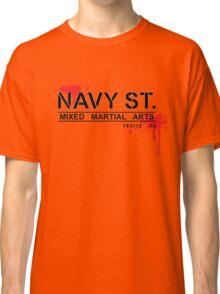 NAVY STREET MMA BLOOD Classic T-Shirt