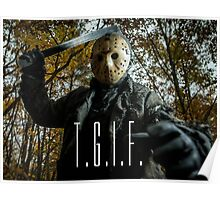 Jason loves Fridays! Poster