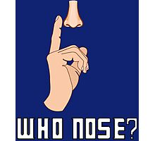 Doctor Who - Who Nose?  Photographic Print