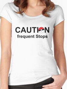 Caution frequent stops- Pokemon go Women's Fitted Scoop T-Shirt