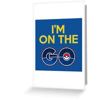 I'm on the GO! Greeting Card