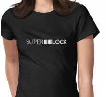 Superwholock Womens Fitted T-Shirt