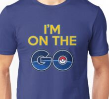I'm on the GO! Unisex T-Shirt
