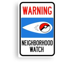Neighborhood Poke Watch Canvas Print