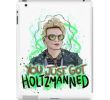 You Just Got Holtzmanned Ghostbusters  iPad Case/Skin