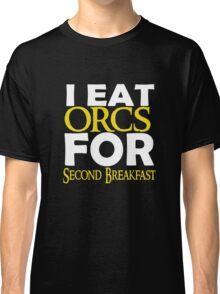 LOTR-I Eat Orcs for Second Breakfast Classic T-Shirt