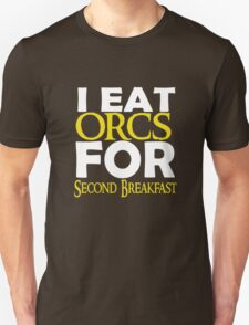 LOTR-I Eat Orcs for Second Breakfast Unisex T-Shirt