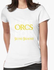 LOTR-I Eat Orcs for Second Breakfast Womens Fitted T-Shirt