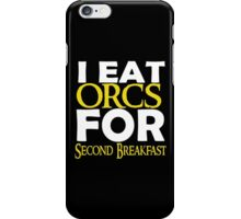 LOTR-I Eat Orcs for Second Breakfast iPhone Case/Skin