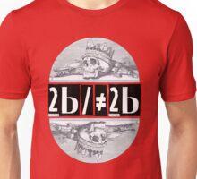Hamlet: 2b/≠2b Unisex T-Shirt