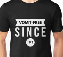 Vomit - free Since '93 Unisex T-Shirt