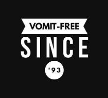 Vomit - free Since '93 Unisex T-Shirt