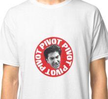 Ross says PIVOT Classic T-Shirt
