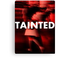 Tainted Love Canvas Print