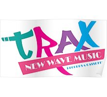 TRAX New Wave Music Poster