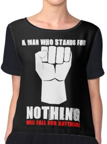 A MAN WHO STANDS FOR NOTHING Chiffon Top
