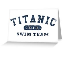 Titanic Swim Team Greeting Card