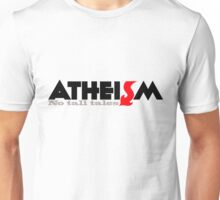 ATHEISM No tall tales Unisex T-Shirt