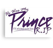 Prince He was My Prince T-shirt RIP Minneapolis Minnesota Star Tshirt Unisex Men Women Boy Girl Canvas Print