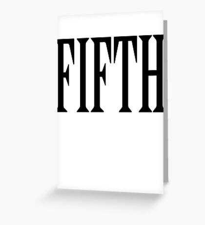 FIFTH, FIVE, NUMBER 5, TEAM SPORTS, Competition, BLACK TYPE Greeting Card