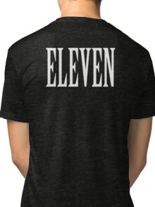 Eleven, Eleventh, 11, TEAM SPORTS NUMBER, Competition, WHITE Tri-blend T-Shirt