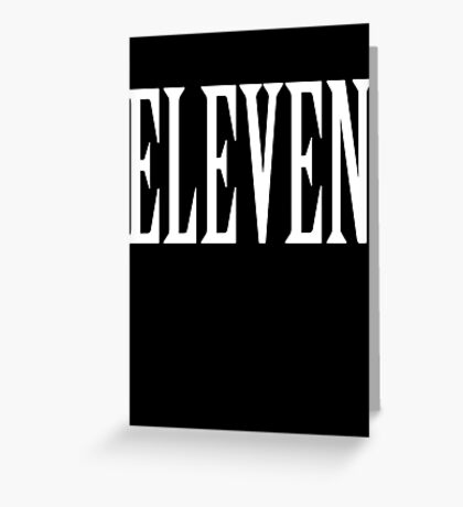 Eleven, Eleventh, 11, TEAM SPORTS NUMBER, Competition, WHITE Greeting Card
