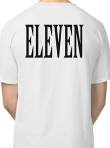11, Eleven, Eleventh, TEAM SPORTS NUMBER, Competition, BLACK Classic T-Shirt