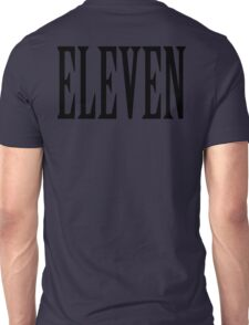 11, Eleven, Eleventh, TEAM SPORTS NUMBER, Competition, BLACK Unisex T-Shirt